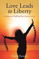 Love Leads to Liberty
