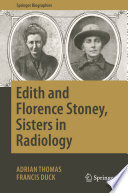 Edith And Florence Stoney Sisters In Radiology