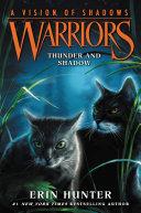 Warriors: A Vision of Shadows #2: Thunder and Shadow Pdf/ePub eBook