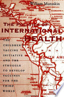 Politics of International Health  The Book