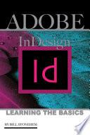 Adobe Indesign Learning The Basics