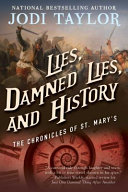 Lies  Damned Lies  and History