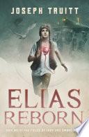Elias Reborn