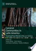 Carceral Communities in Latin America