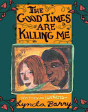 The Good Times are Killing Me Pdf/ePub eBook