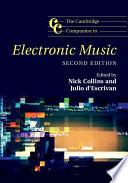 The Cambridge Companion to Electronic Music