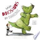 When Dinosaurs go Dancing Book
