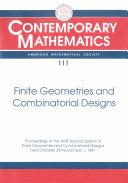 Finite Geometries and Combinatorial Designs