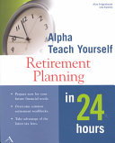 Retirement Planning in 24 Hours