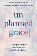 Unplanned Grace