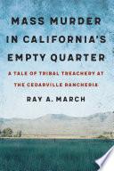 Mass Murder In California S Empty Quarter