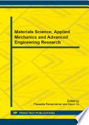 Materials Science, Applied Mechanics and Advanced Engineering Research