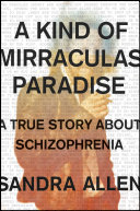 A Kind of Mirraculas Paradise Book