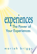 The Power of Your Experiences