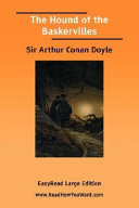 The Hound of the Baskervilles [Easyread Large Edition]