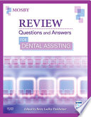 Review Questions and Answers for Dental Assisting - E-Book