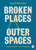 Broken Places   Outer Spaces