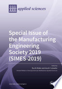 Special Issue of the Manufacturing Engineering Society 2019  SIMES 2019  Book