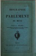 Biographie du Parlement de Metz