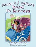 Madam C  J  Walker s Road to Success