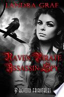 Raven  Pirate  Assassin  Spy Book
