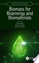 Biomass for Bioenergy and Biomaterials