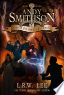 Battle for the Land's Soul (Andy Smithson Book Seven)