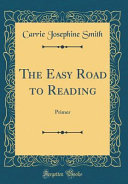 The Easy Road to Reading