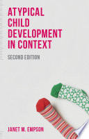 Atypical Child Development in Context Book