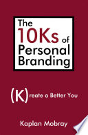 The 10ks Of Personal Branding PDF