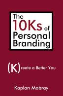 The 10Ks of Personal Branding [Pdf/ePub] eBook