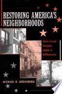 Restoring America's Neighborhoods Book Online