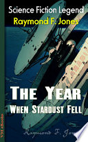 Read Online The Year When Stardust Fell For Free