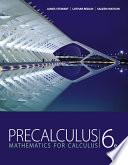 Precalculus: Mathematics for Calculus