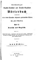 A Complete Dictionary of the English and German and German and English Languages ...