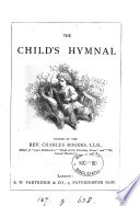 The child s hymnal  ed  by C  Rogers