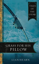 Grass for His Pillow: Book 2 Tales of the Otori ebook