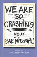 We Are SO Crashing Your Bar Mitzvah