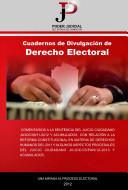 Cuadernos de Divulgación de Derecho Electoral. Una Mirada Al Proceso Electoral 2012. Análisis de Sentencias de Juicios Ciudadanos.