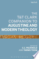 Read Online The T&T Clark Companion to Augustine and Modern Theology For Free