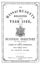 The Massachusetts Register and United States Calendar for the Year of Our Lord