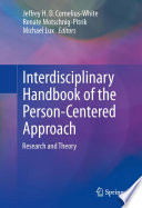 Interdisciplinary Handbook of the Person-Centered Approach