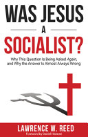 Was Jesus a Socialist   Why This Question Is Being Asked Again  and Why the Answeris Almost Always Wrong