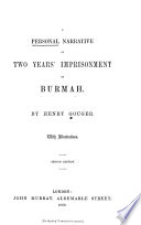 A Personal Narrative of Two Years' Imprisonment in Burmah, 1824-26