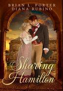 Sharing Hamilton  Premium Hardcover Edition