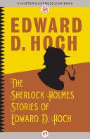 The Sherlock Holmes Stories of Edward D  Hoch