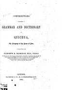 Contributions Towards a Grammar and Dictionary of Quichua, the Language of the Yncas of Peru