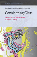 Considering Class  Theory  Culture and the Media in the 21st Century