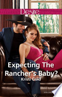 Expecting The Rancher s Baby  Book