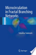 Microcirculation in Fractal Branching Networks Book